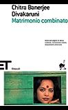 Matrimonio combinato (Einaudi tascabili. Scrittori Vol. 1324)