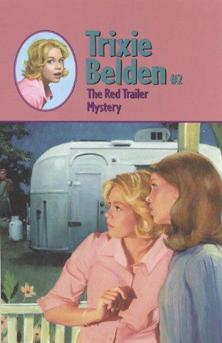 The Red Trailer Mystery (Trixie Belden Book 2) (English Edition) (Trailer 5 8 Von)