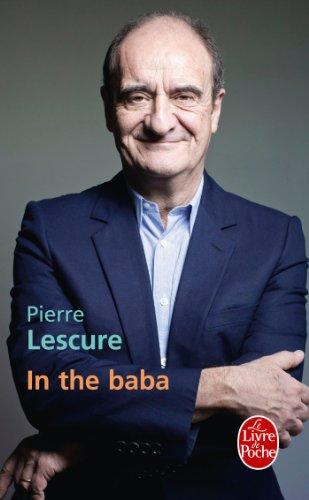In the baba par Pierre Lescure