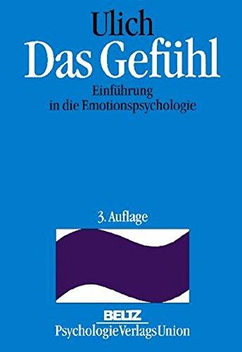 Das Gefühl. Einführung in die Emotionspsychologie (Book on Demand)