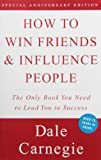 How to Win Friends and Influence People (Hors Catalogue)