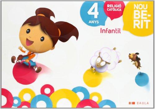 Religió Catòlica Infantil 4 anys Nou Berit (Projecte Nou Berit) - 9788447926411