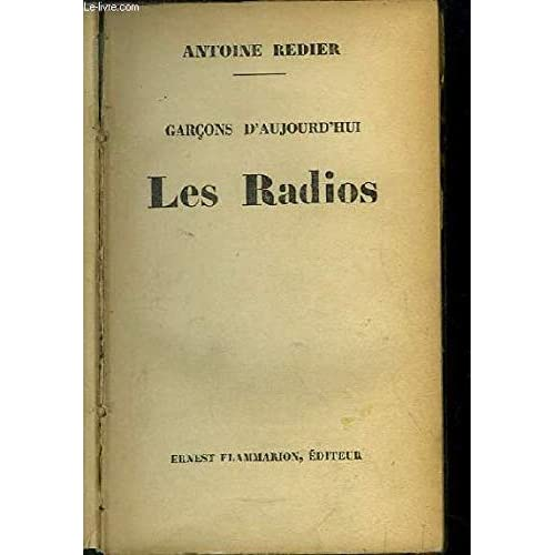 Les Radios. Garçons d'Aujourd'hui.