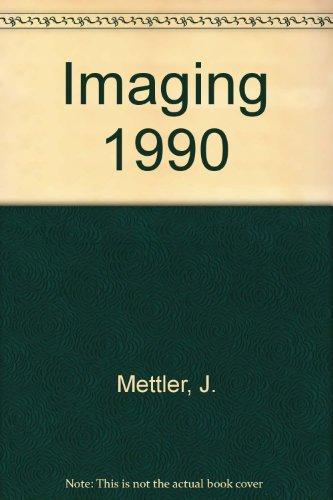 Imaging 1990 por J. Mettler
