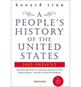 [( A People's History of the United States: 1492-Present )] [by: Howard Zinn] [Feb-2003]