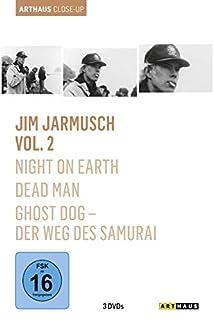 Jim Jarmusch, Vol. 2 : Arthaus Close-Up ( Night on Earth / Dead Man / Ghost Dog - Der Weg des Samurai) [3 DVDs]