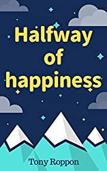 Halfway of happiness