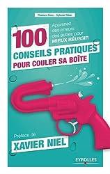 100 conseils pratiques pour couler sa boite