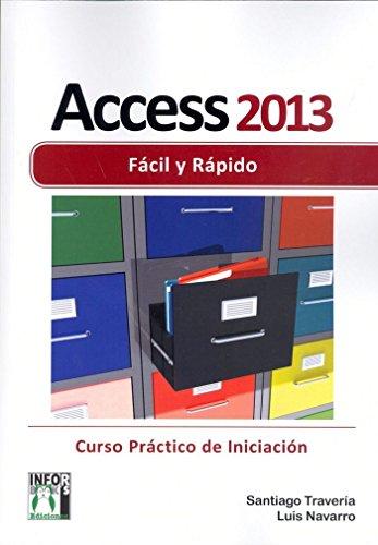 Access 2013 Fácil y rápido