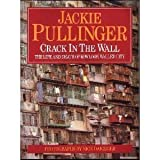 Crack in the Wall: The Life and Death of Kowloon Walled City by Jackie Pullinger (1993-11-18)