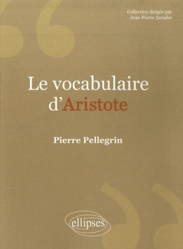 Le vocabulaire d'Aristote par Pierre Pellegrin