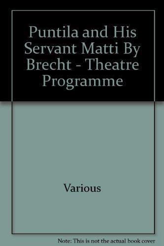Puntila and His Servant Matti By Brecht - Theatre Programme