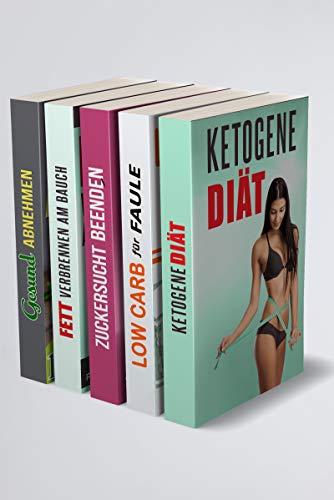 Ketogene Diät | Low Carb für Faule | Zuckersucht beenden | Fett verbrennen am Bauch | Gesund Abnehmen: Einfach überflüssige Kilos loswerden (5 in 1 Buch) (Nutrition-shop)