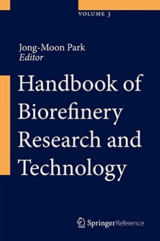 Handbook of Biorefinery Research and Technology
