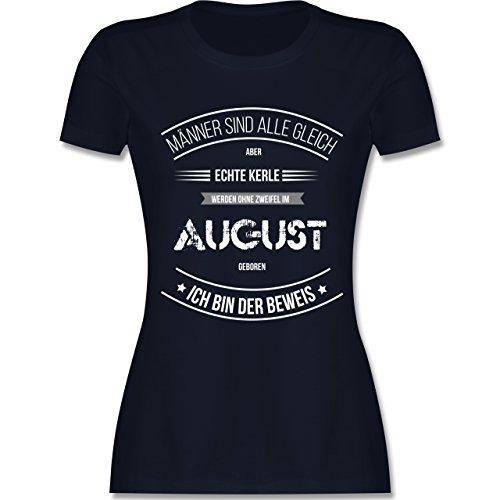 Shirtracer Geburtstag - Echte Kerle Werden IM August Geboren - Damen T-Shirt Rundhals Navy Blau
