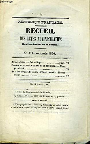 Recueil des Actes Administratifs N°171 - Année 1850 : Echenillage - Etat des permis de chasse délivrés pendant l'année 1850 par DEPARTEMENT DE LA GIRONDE