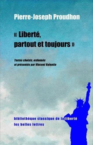 Liberté, partout et toujours