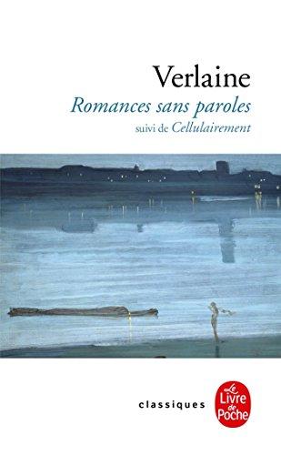 Romances sans paroles, suivi de Cellulairement