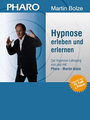 Pharo - Hypnose erleben und erlernen