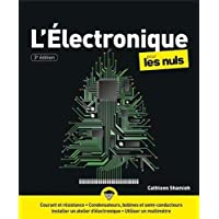 L'électronique pour les Nuls, grand format, 3 éd.