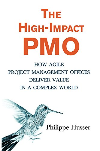 The high impact pmo how agile project management offices deliver the high impact pmo how agile project management offices deliver value in a complex fandeluxe Image collections
