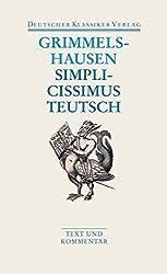 Simplicissimus Teutsch: Text und Kommentar