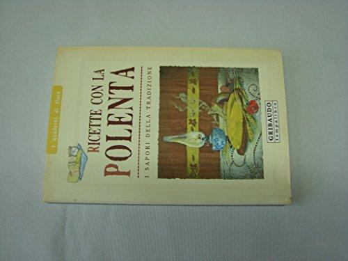 Ricette con la polenta Gribaudo Quaderni di Clara CEA5 9788879065733