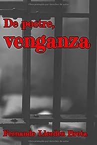 De postre, venganza par  Fernando Llordén Brota