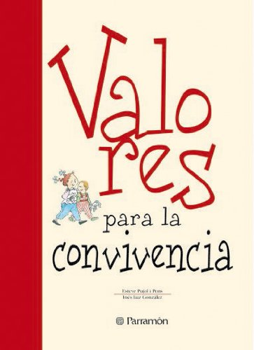 VALORES PARA LA CONVIVENCIA por Inés Luz González