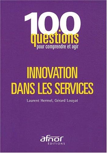 Innovation dans les services par Laurent Hermel