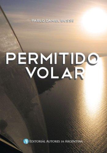 Permitido volar por Pablo Busse