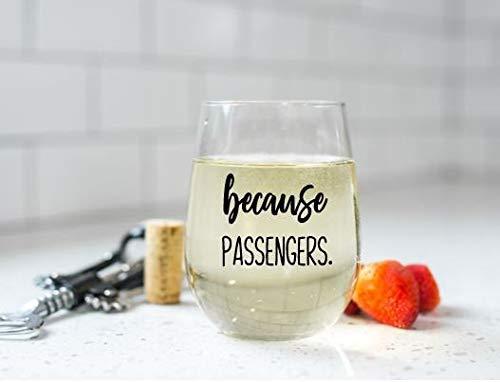 Vaso de vino sin tallo para regalo de la mujer viajera con texto en inglés «Because Passengers»