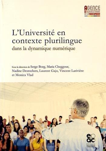 L'Universit en contexte plurilingue dans la dynamique numrique