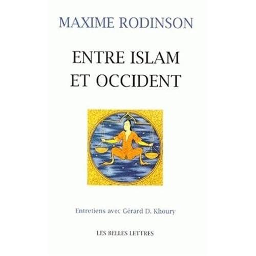 Entre Islam et Occident.: Entretiens avec G. D.Khoury.