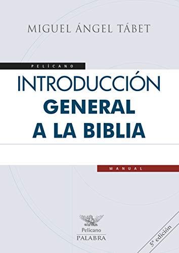 Introducción general a la Biblia (Pelícano) eBook: Tábet, Miguel ...