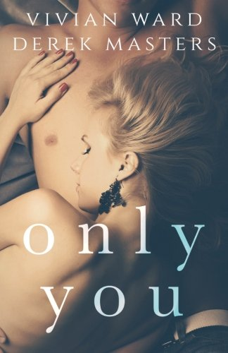 Only You: Volume 1 (The Only Series)