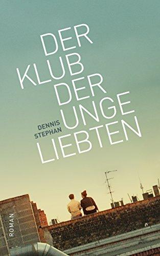 Dennis Stephan: Der Klub der Ungeliebten; schwule Werke alphabetisch nach Titeln