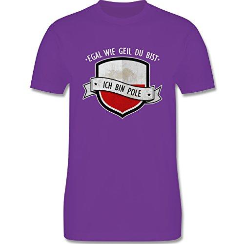 Shirtracer Länder - Egal wie Geil Du BIST - Ich Bin Pole - Herren T-Shirt Rundhals Lila