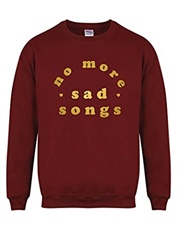 No More Sad Songs - Maroon - Unisex Fit Sweater - Fun Slogan Jumper (Medium - Chest 38-40 inches, w/Gold)