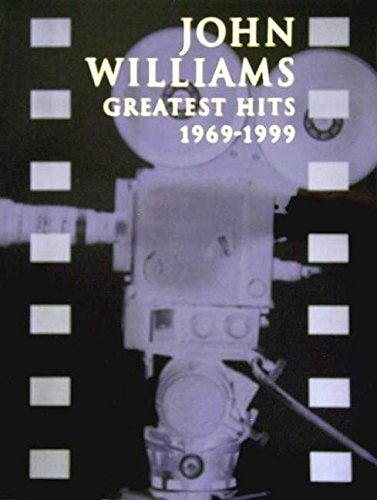 John Williams: Greatest Hits 1969-1999 por From Hal Leonard