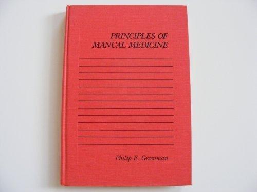 Principles of Manual Medicine by Philip E. Greenman (1989-02-01)