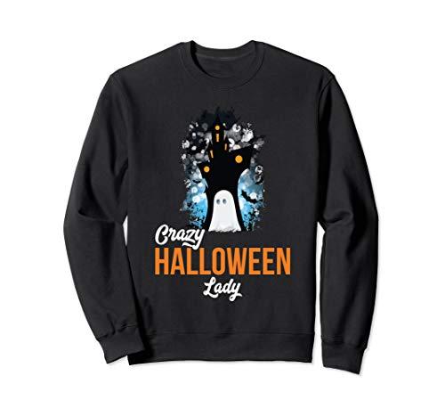 Kostüm Unheimlich Lustig - Verrücktes Halloween Lady Unheimliches Kostüm Lustiges Humor Sweatshirt