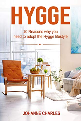 Hygge: 10 Reasons Why You Need To Adopt The Hygge Lifestyle ...