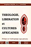 Théologie, libération et cultures africaines...