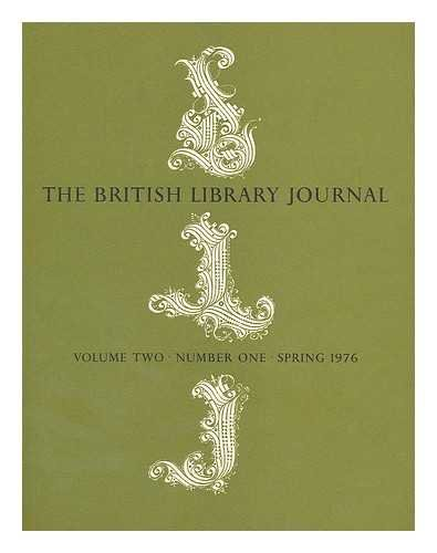 The British Library Journal, Volume Two, Number One, Spring 1976