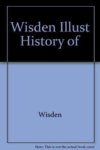 Wisden Illust History of por Wisden