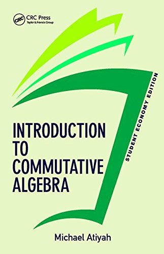 Introduction To Commutative Algebra, Student Economy Edition