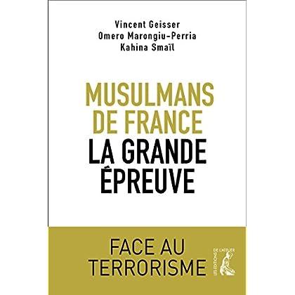 Musulmans de France, la grande épreuve: Face au terrorisme (SOCIAL ECO H C)