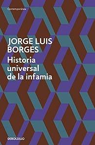 Historia universal de la infamia par  Jorge Luis Borges