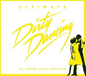 Ultimate Dirty Dancing Amazon Co Uk Music